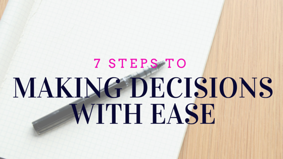 Making Decision with Ease (Blog)