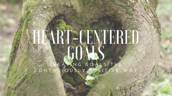 Heart-Centered Goals