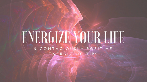 Energize Your Life!